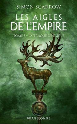 LES AIGLES DE L'EMPIRE -  LA TRAQUE DE L'AIGLE 03