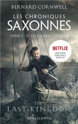 LES CHRONIQUES SAXONNES -  LE QUATRIÈME CAVALIER (POCKET FORMAT) SC 02