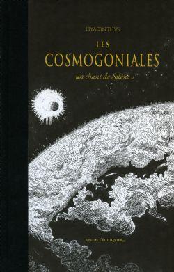 LES COSMOGONIALES - UN CHANT DE SILÈNE