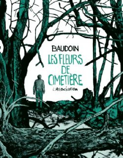LES FLEURS DE CIMETIÈRE (FRENCH V.)