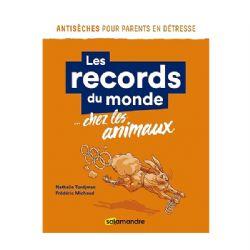 LES RECORDS DU MONDE CHEZ LES ANIMAUX