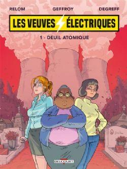 LES VEUVES ÉLECTRIQUES -  DEUIL ATOMIQUE 01