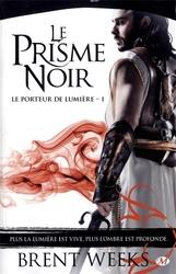 LIGHTBRINGER -  LE PRISME NOIR 01