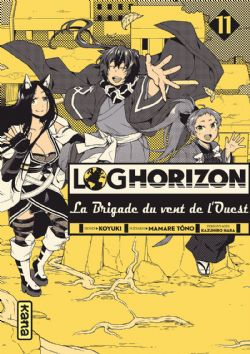 LOG HORIZON -  (FRENCH V.) -  BRIGADE DU VENT DE L'OUEST, LA 11