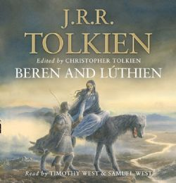 LORD OF THE RINGS, THE -  BEREN AND LÚTHIEN (AUDIO BOOK)