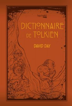 LORD OF THE RINGS, THE -  DICTIONNAIRE DE TOLKIEN