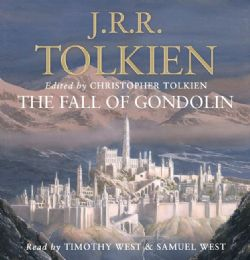 LORD OF THE RINGS, THE -  THE FALL OF GONDOLIN (AUDIO BOOK)