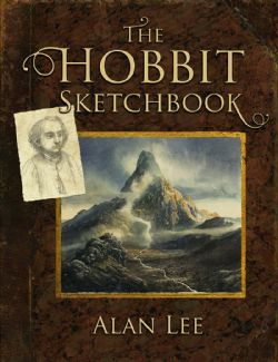 LORD OF THE RINGS, THE -  THE HOBBIT SKETCHBOOK -  HOBBIT, THE
