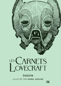 LOVECRAFT UNIVERSE -  DAGON -  CARNETS LOVECRAFT, LES