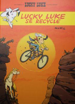 LUCKY LUKE -  LUCKY LUKE SE RECYCLE -  LES AVENTURES DE LUCKY LUKE D'APRÈS MORRIS