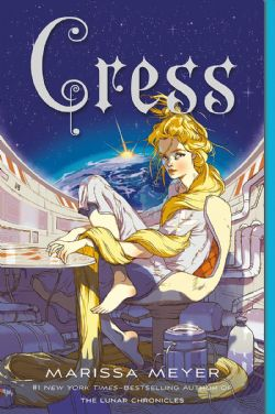 LUNAR CHRONICLES, THE -  CRESS 03