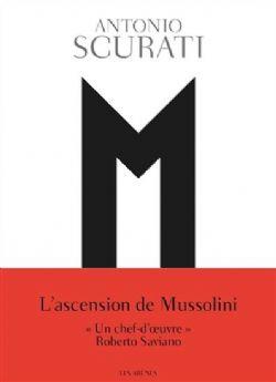 M, L'ENFANT DU SIÈCLE -  L'ASCENSION DE MUSSOLINI - GRAND FORMAT