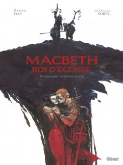 MACBETH, ROI D'ECOSSE -  LE LIVRE DES SORCIÈRES 01