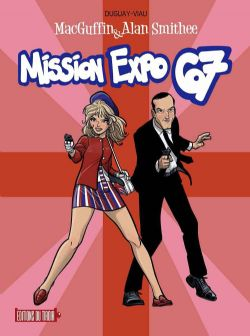 MACGUFFIN & ALAN SMITHEE -  MISSION EXPO 67