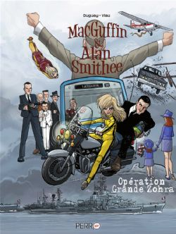 MACGUFFIN & ALAN SMITHEE -  OPÉRATION GRANDE ZOHRA 02