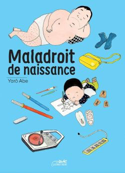 MALADROIT DE NAISSANCE -  (FRENCH V.)