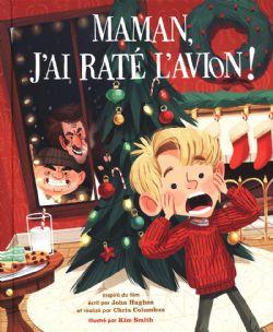 MAMAN, J'AI RATÉ L'AVION -  ADAPTATION EN B.D. JEUNESSE