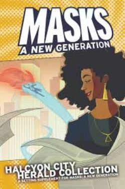 MASKS: A NEW GENERATION -  HALCYON CITY HERALD COLLECTION (ENGLISH)