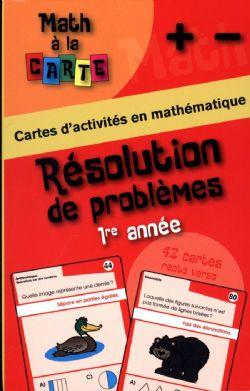 MATH À LA CARTE -  RÉSOLUTION DE PROBLÈMES 1RE ANNÉE