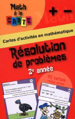 MATH À LA CARTE -  RÉSOLUTION DE PROBLÈMES 2E ANNÉE
