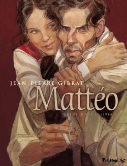 MATTÉO -  PREMIER CYCLE (1914-1919) 01