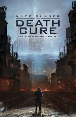 MAZE RUNNER -  DEATH CURE OFFICIAL PRELUDE TP