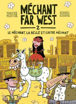 MECHANT FAR WEST -  LE MÉCHANT, LA BELLE ET L'AUTRE MÉCHANT (FRENCH V.) 02