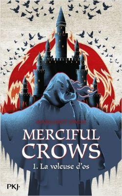 MERCIFUL CROWS -  LA VOLEUSE D'OS 01