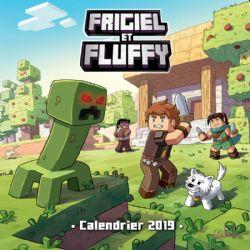 MINECRAFT -  CALENDRIER EDITION 2019 (12 MOIS) -  FRIGIEL ET FLUFFY