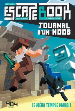 MINECRAFT -  JOURNAL D'UN NOOB - LE MÉGA TEMPLE MAUDIT -  ESCAPE BOOK