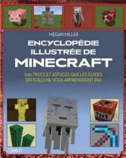 MINECRAFT -  L'ENCYCLOPÉDIE ILLUSTRÉE DE MINECRAFT