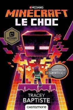 MINECRAFT -  LE CHOC
