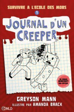MINECRAFT -  SURVIVRE A L'ÉCOLE DES MOBS -  JOURNAL D'UN CREEPER 01