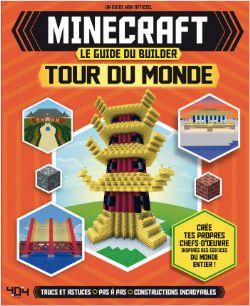 MINECRAFT -  TOUR DU MONDE -  GUIDE DU BUILDER, LE