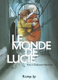 MONDE DE LUCIE, LE -  INTÉGRALE
