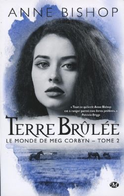 MONDE DE MEG CORBYN, LE -  TERRE BRÛLÉE (GRAND FORMAT) 02