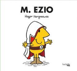 MONSIEUR MADAME -  M. EZIO -  ASSASSIN'S CREED