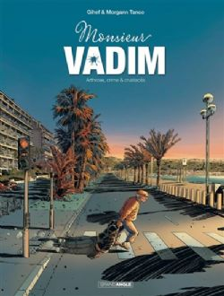 MONSIEUR VADIM -  ARTHROSE, CRIME & CRUSTACÉS 01