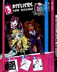 MONSTER HIGH -  3 ATELIERS POUR DESSINER