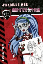 MONSTER HIGH -  GHOULIA YELPS -  J'HABILLE MES MONSTER HIGH