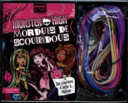 MONSTER HIGH -  MORDUES DE SCOUBIDOUS - DES CRÉATIONS D'ENFER À REALISER