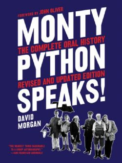 MONTY PYTHON -  MONTY PYTHON SPEAKS, REVISED AND UPDATED EDITION