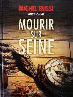 MOURIR SUR SEINE 02