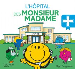 MR. MEN AND LITTLE MISS -  L'HÔPITAL DES MONSIEUR MADAME