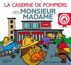 MR. MEN AND LITTLE MISS -  LA CASERNE DE POMPIERS DES MONSIEUR MADAME