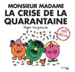 MR. MEN AND LITTLE MISS -  LA CRISE DE LA QUARANTAINE -  POUR ADULTES