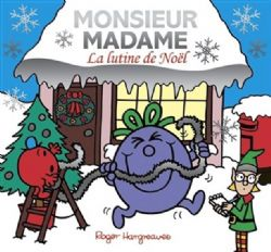 MR. MEN AND LITTLE MISS -  LA LUTINE DE NOËL