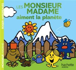 MR. MEN AND LITTLE MISS -  LES MONSIEUR MADAME AIMENT LA PLANÈTE