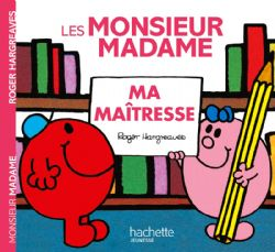 MR. MEN AND LITTLE MISS -  LES MONSIEUR MADAME - MA MAÎTRESSE