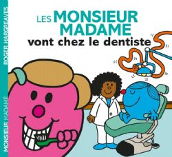 MR. MEN AND LITTLE MISS -  LES MONSIEUR MADAME VONT CHEZ LE DENTISTE